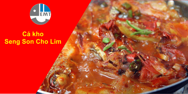 Cá kho Seng son cho lim