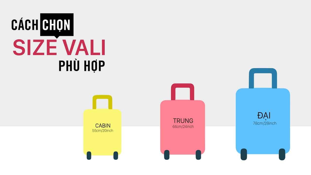 Lựa chọn size vali hành lý xách tay và size vali hành lý ký gửi khi đi du lịch